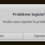 Problème logiciel détecté : Signaler le problème ?